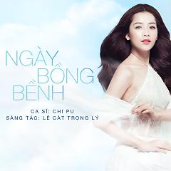 Ngày Bồng Bềnh (Single) - Chi Pu