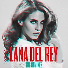 Lana Del Rey – The Remixes