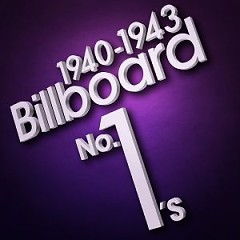 Billboard No. 1's (1940-1943) (CD2)