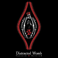 DISTRACTED WOMB