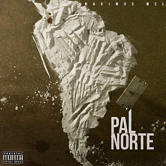 Pal Norte (Single) - Maximus Wel