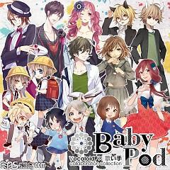 BabyPod ~VocaloidP x Utaite collaboration collection~