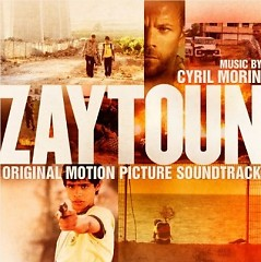 Zaytoun OST (Pt.2) - Cyril Morin