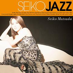 Seiko Jazz - Matsuda Seiko