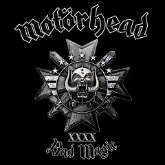Bad Magic - Motörhead