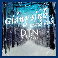 Giáng Sinh Mình Anh (Single) - Dương Trần Nghĩa,T-Akayz