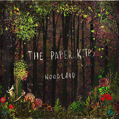 Woodland (EP) - The Paper Kites