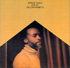 Live at Oil Can Harry's - Ahmad Jamal
