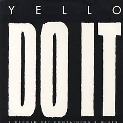 Do It  - Yello