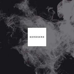 Kerosene (Single)