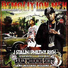 The Early Morning Shift 3 (CD2) - Philthy Rich,J Stalin