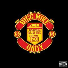 Unity - Bigg Mike