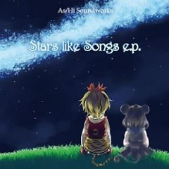 Stars like Songs e.p - As/Hi Soundworks