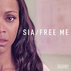 Free Me (Single) - Sia
