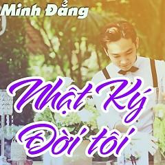 Nhật Ký Đời Tôi (Single) - Minh Đẳng