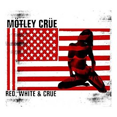 Red, White & Crue (Clean Version) (CD2)