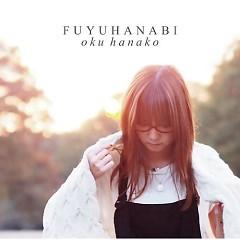 冬花火 (Fuyu Hanabi)  - Hanako Oku