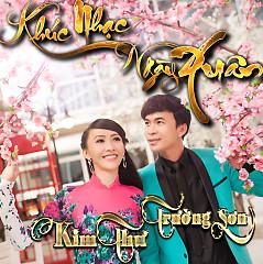 Album Khúc Nhạc Ngày Xuân - Trường Sơn,Kim Thư ((My My))
