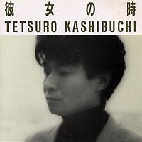 彼女の時 (Kanojyo no Toki)  - Tetsuro Kashibuchi