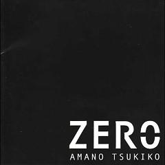 ZERO (Remastered) - Tsuki Amano