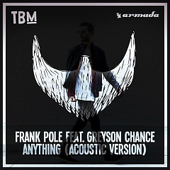 Anything (Acoustic Version) (Single) - Frank Pole, Greyson Chance
