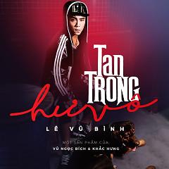 Tan Trong Hư Vô (Single) - Lê Vũ Bình