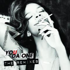 Album You Da One (The Remixes) - Rihanna