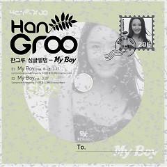 My Boy - Han Groo