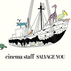 Salvage You - Cinema Staff