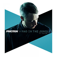 Mad In The Jungle (Single) - Friction