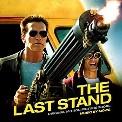 The Last Stand OST - Mowg