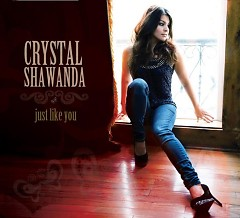 Just Like You - Crystal Shawanda