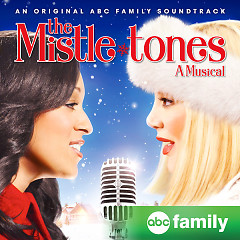 The Mistle-Tones: A Musical OST