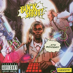 Chemistry - 9th Wonder,Buckshot