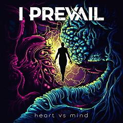 Heart Vs. Mind - I Prevail