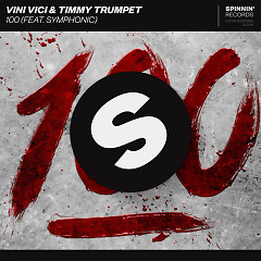 100 (Single) - Vini Vici, Timmy Trumpet
