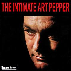 The Intimate Art Pepper