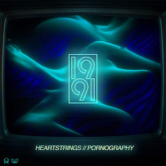 Heartstrings / Pornography (Single) - 1991