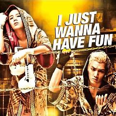 I Just Wanna Have Fun (Taiwan Version)