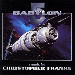 Babylon 5: Whatever Happened To Mr. Garibaldi OST - Christopher Franke