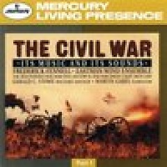 The Collector's Edition CD 20 Fennell The Civil War - The Music And Its Sounds (Part 1) CD 2