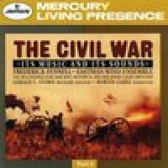 The Collector's Edition CD 21 Fennell The Civil War - The Music And Its Sounds (Part 2) CD 1