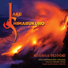 Nashville Sessions - Jake Shimabukuro