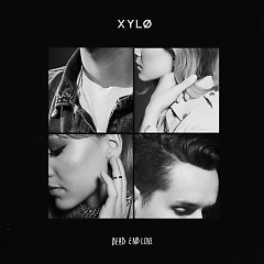 Dead End Love (Single) - XYLØ