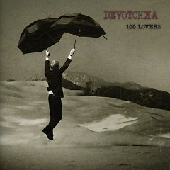 100 Lovers - DeVotchKa