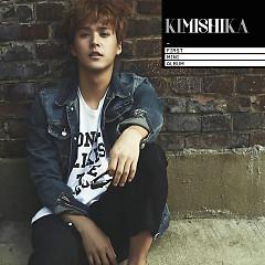 KIMISHIKA  - Son Dong Woon