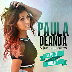 The Voice & The Beats - EP - Paula DeAnda,Jump Smokers