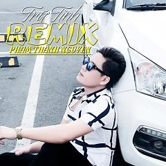 Trữ Tình Remix