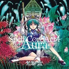 SpellCore ACT4 - Aura