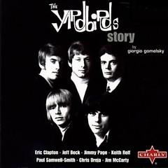 The Yardbirds Story (Disc 6) - The Yardbirds